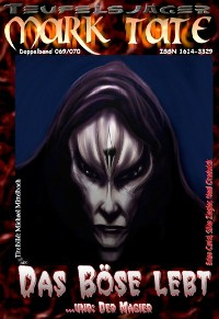 Cover TEUFELSJÄGER 069-070: Das Böse lebt