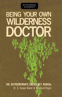 Cover Being Your Own Wilderness Doctor