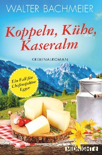 Cover Koppeln, Kühe, Kaseralm
