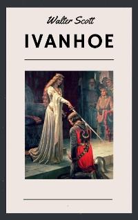 Cover Walter Scott: Ivanhoe (English Edition)