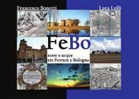Cover FeBo - Terre e acque tra Ferrara e Bologna