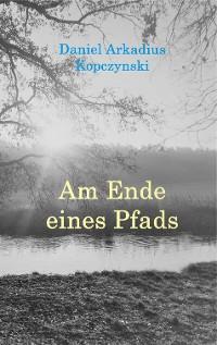 Cover Am Ende eines Pfads