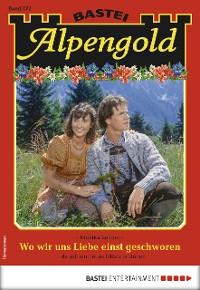 Cover Alpengold 272 - Heimatroman