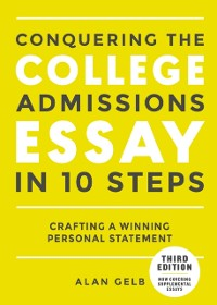 Cover Conquering the College Admissions Essay in 10 Steps, Third Edition