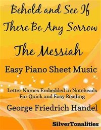 Cover Behold and See If There Be Any Sorrow Messiah Easy Piano Sheet Music