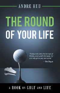 Cover The Round of Your Life