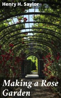 Cover Making a Rose Garden