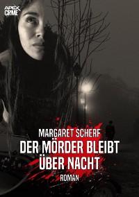 Cover DER MÖRDER BLEIBT ÜBER NACHT