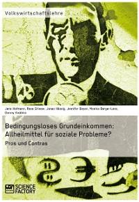 Cover Bedingungsloses Grundeinkommen: Allheilmittel für soziale Probleme?