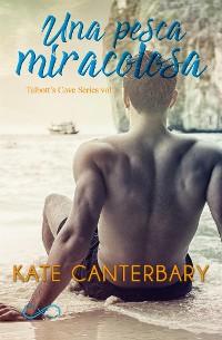Cover UNA PESCA MIRACOLOSA (Talbott's Cove Series vol 1)