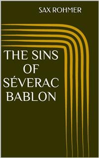 Cover The Sins of Séverac Bablon