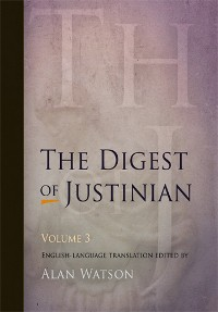 Cover The Digest of Justinian, Volume 3