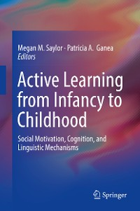 Cover Active Learning from Infancy to Childhood