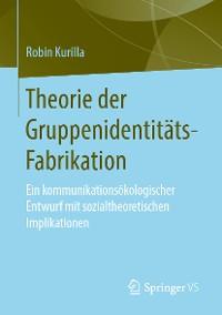 Cover Theorie der Gruppenidentitäts-Fabrikation