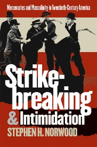 Cover Strikebreaking and Intimidation