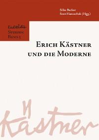 Cover Erich Kästner und die Moderne