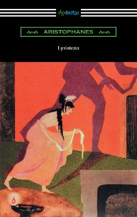 Cover Lysistrata (Translated with Annotations by The Athenian Society)
