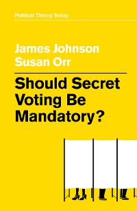 Cover Should Secret Voting Be Mandatory?