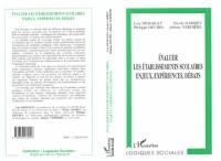 Cover Evaluer les Etablissements Scolaires, Enjeux, Experiences, Debats