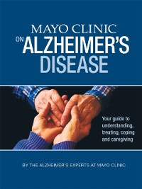 Cover Mayo Clinic on Alzheimer's Disease