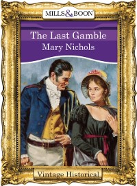 Cover Last Gamble (Mills & Boon Historical)