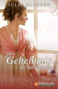 Cover Das Geheimnis der Apothekerin
