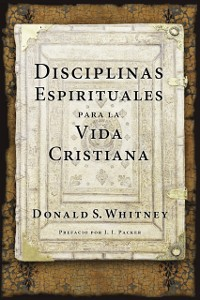 Cover Disciplinas espirituales para la vida cristiana