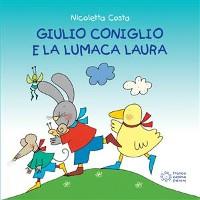 Cover Giulio Coniglio e la lumaca Laura