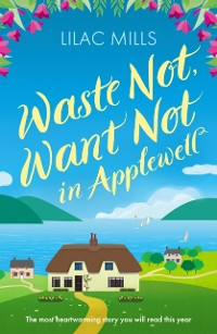 Cover Waste Not, Want Not in Applewell