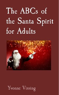 Cover The ABCs of the Santa Spirit for Adults