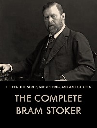 Cover The Complete Works of Bram Stoker
