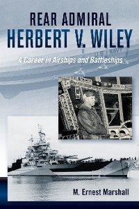Cover Rear Admiral Herbert V. Wiley