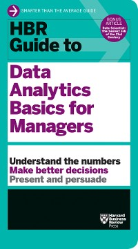 Cover HBR Guide to Data Analytics Basics for Managers (HBR Guide Series)