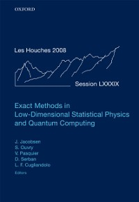 Cover Exact Methods in Low-dimensional Statistical Physics and Quantum Computing