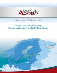 Cover Common Vocational Training to Master craftsman in the Baltic Sea Region