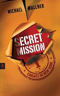 Cover Secret Mission - Einsatz in New York
