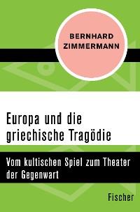 Cover Europa und die griechische Tragödie
