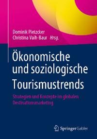 Cover Ökonomische und soziologische Tourismustrends