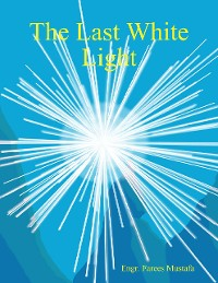 Cover The Last White Light