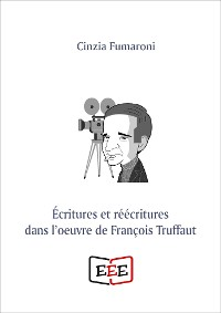 Cover Écritures er réécritures dans l'oeuvre de François Truffaut