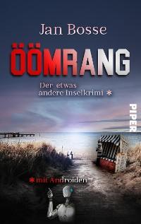 Cover Öömrang – der etwas andere Inselkrimi mit Androiden