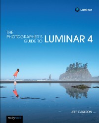Cover The Photographer's Guide to Luminar 4