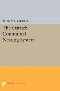 Cover The Ostrich Communal Nesting System