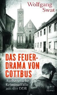 Cover Das Feuerdrama von Cottbus