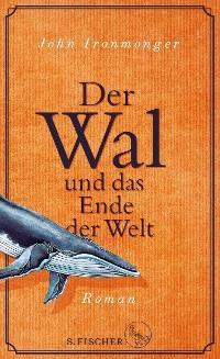 Cover Der Wal und das Ende der Welt