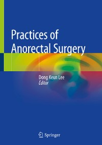 Cover Practices of Anorectal Surgery