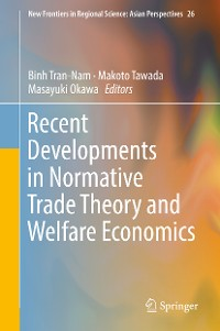 Cover Recent Developments in Normative Trade Theory and Welfare Economics