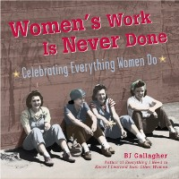 Cover WOMEN'S WORK IS NEVER DONE