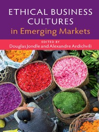Cover Ethical Business Cultures in Emerging Markets