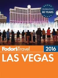 Cover Fodor's Las Vegas 2016